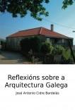 Reflexións sobre a Arquitectura galega