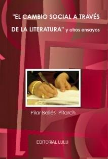 """""""El cambio social a través de la literatura"""" y otros ensayos"""