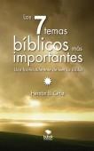 LOS SIETE TEMAS BÍBLICOS MÁS IMPORTANTES