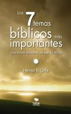 Libro LOS SIETE TEMAS BÍBLICOS MÁS IMPORTANTES, autor Hbortiz
