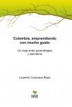 Colombia, emprendiendo con mucho gusto