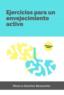 Colección Mente Activa 1. Ejercicios para un envejecimiento activo.