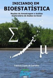 Iniciando em Bioestatística: Noções de Amostragem e Análise Exploratória de Dados no Excel