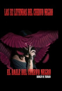 Las 112 leyendas del Cuervo Negro, El baile del Cuervo Negro