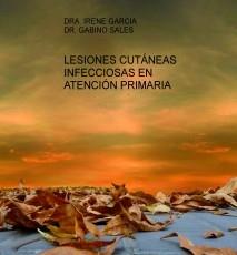 LESIONES CUTÁNEAS INFECCIOSAS EN ATENCIÓN PRIMARIA