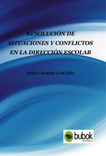 Resolución de situaciones y conflictos en la dirección escolar