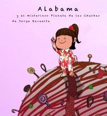 Alabama y el misterioso Planeta de las Chuches