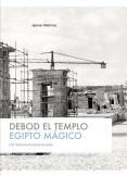 Debod el Templo - Egipto Mágico