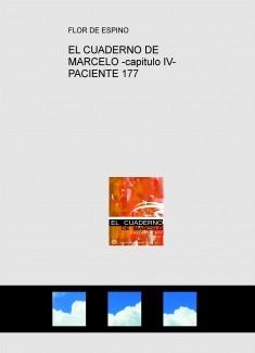 EL CUADERNO DE MARCELO -capitulo IV- PACIENTE 177