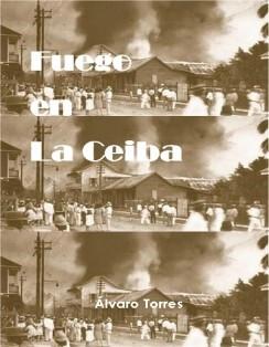 Fuego en La Ceiba