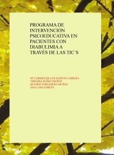 PROGRAMA DE INTERVENCIÓN PSICOEDUCATIVA EN PACIENTES CON DIABULIMIA A TRAVÉS DE LAS TIC´S