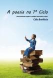 A poesia no 1º Ciclo - Desenvolvimento cognitivo e equilíbrio emocional da criança