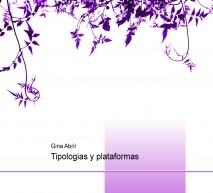 Tipologias y plataformas