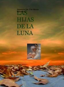 LAS  HIJAS DE LA  LUNA (PARTE I-EL BAILE DE LOS DE ABAJO)