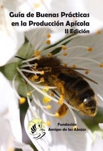 Guía de buenas prácticas en la producción apícola