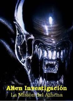 Alien Investigación. Misión Athena. (prólogo y capítulo 1)
