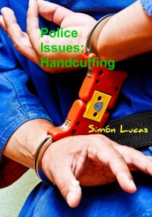 Police Issues: Handcuffing