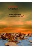 """Orígenes """"cosmovisiones ancestrales del sur"""""""