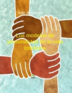 Los modelos de personalidad en la vida cotidiana