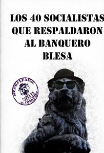 Los 40 socialistas que respaldaron al banquero Blesa