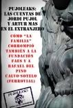 Pujoleaks: las cuentas de Jordi Pujol y Artur Mas en el extranjero