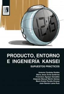 Producto, Entorno e Ingeniería Kansei. Supuestos prácticos