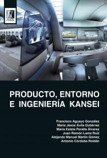 Producto, Entorno e Ingeniería Kansei