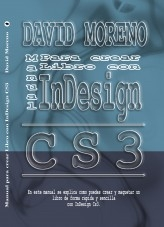 Libro Manual para InDesign Cs3, autor David Moreno