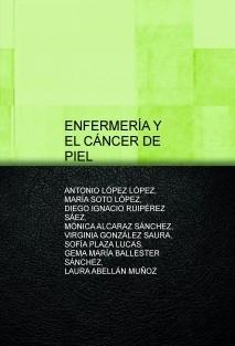 ENFERMERÍA Y EL CÁNCER DE PIEL