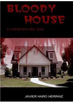BLOODY HOUSE: LA MORADA DEL MAL