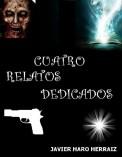 CUATRO RELATOS DEDICADOS