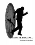 DESDE EL PASADO