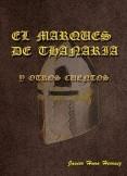 EL MARQUÉS DE THANARIA Y OTROS CUENTOS