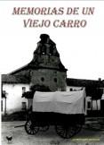 MEMORIAS DE UN VIEJO  CARRO