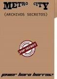 METRO CITY: ARCHIVOS SECRETOS