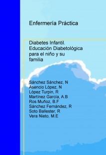 Diabetes Infantil. Educación Diabetológica para el niño y su familia