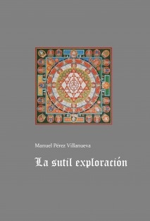 LA SUTIL EXPLORACIÓN