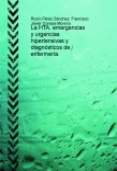 La HTA, emergencias y urgencias hipertensivas y diagnósticos de enfermería.