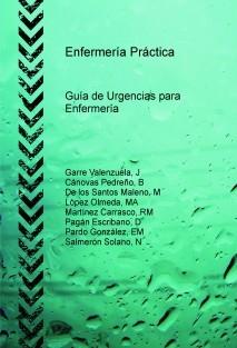 Enfermería Práctica: Guía de Urgencias para Enfermería