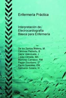 Enfermería Práctica: Interpretación de Electrocardiografía básica para Enfermería