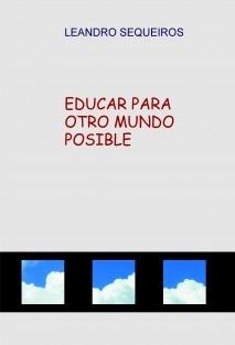 EDUCAR PARA OTRO MUNDO POSIBLE