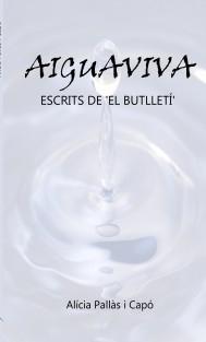 Aiguaviva - Articles de 'El Butlletí'