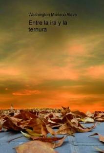 Entre la ira y la ternura