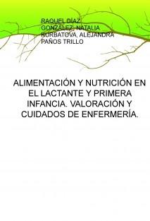 ALIMENTACIÓN Y NUTRICIÓN EN EL LACTANTE Y PRIMERA INFANCIA. VALORACIÓN Y CUIDADOS DE ENFERMERÍA.