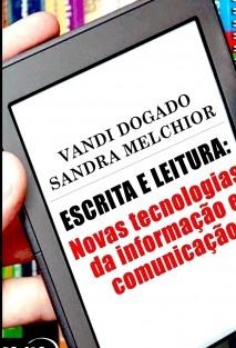 Escrita e Leitura: novas tecnologias da informação e comunicação