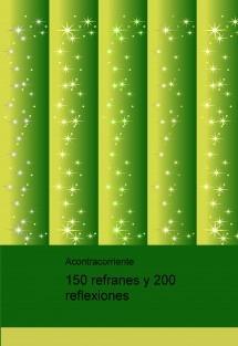 150 refranes y 200 reflexiones
