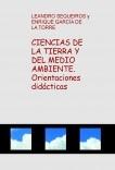CIENCIAS DE LA TIERRA Y DEL MEDIO AMBIENTE. Orientaciones didácticas
