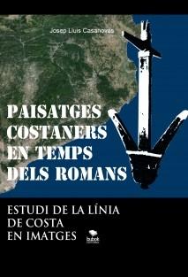 PAISATGES COSTANERS EN TEMPS DELS ROMANS