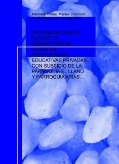 ÍNDICES DE GENERACIÓN DE VIAJES EN INSTITUCIONES EDUCATIVAS PRIVADAS CON SUBSIDIO DE LA PARROQUIA DEL MUNICIPIO LIBERTADOR DEL ESTADO MÉRIDA