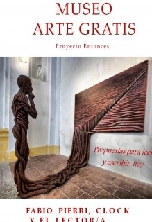 Museo Arte gratis. Proyecto Entonces...